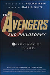 Avengers And Philosophy : Earth's Mightiest Thinkers