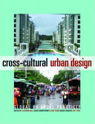 Image of Cross Cultural Urban Design Global & Local Practice