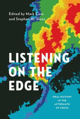 Image of Listening On The Edge : Oral History In The Aftermath Of Crisis