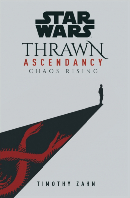 Image of Star Wars : Thrawn Ascendancy : Book 1 Chaos Rising