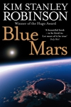 Image of Blue Mars : The Mars Trilogy Book 3