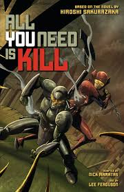 All You Need Is Kill : Graphic Novel