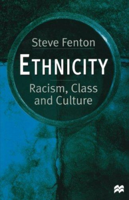 Image of Ethnicity : Racism, Class And Culture