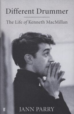 Image of Different Drummer The Life Of Kenneth Macmillan