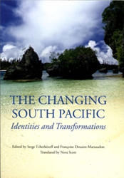 Changing South Pacific Identities & Transformations
