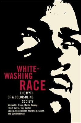 Image of Whitewashing Race : The Myth Of A Color-blind Society