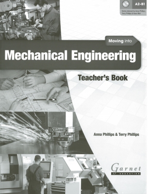 Image of Moving Into Mechanical Engineering : Teacher's Book