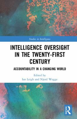 Image of Intelligence Oversight In The Twenty-first Century Accountability In A Changing World