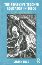 Image of Reflexive Teacher Educator In Tesol : Roots And Wings