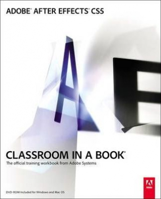 Image of Adobe After Effects Cs5 Classroom In A Book
