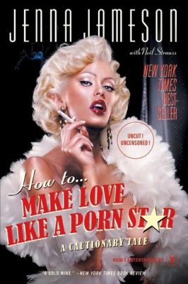 Image of How To Make Love Like A Porn Star