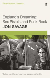 Image of England's Dreaming : Sex Pistols And Punk Rock : Faber's Modern Classics