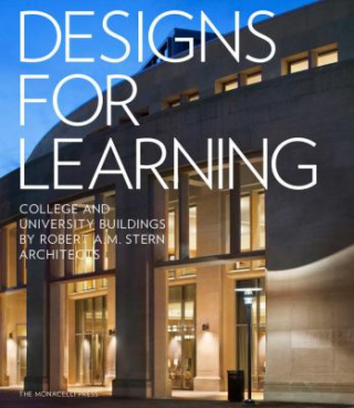 Image of Designs For Learning : College And University Buildings Robert A M Stern Architects