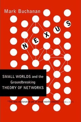 Image of Nexus : Small Worlds And The Groundbreaking Theory Of Networks