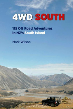 4wd South : 115 Off Road Adventures In Nz's South Island