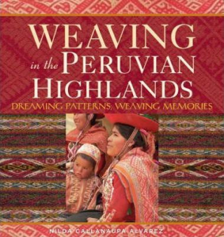 Image of Weaving In The Peruvian Highlands