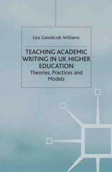 Image of Teaching Academic Writing In Uk Higher Education Theories Practices And Models