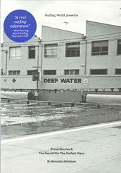 Image of Deep Water : Travel Stories And The Search For The Perfect Wave