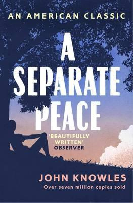 Image of A Separate Peace : An American Classic