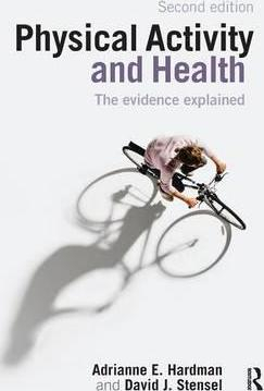 Image of Physical Activity & Health : The Evidence Explained