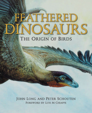 Image of Feathered Dinosaurs : The Origin Of Birds