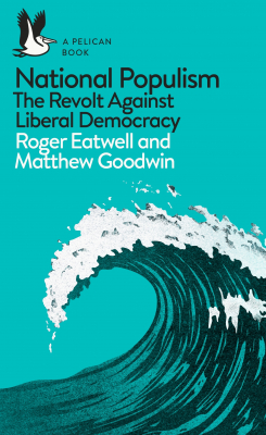 Image of National Populism : The Revolt Against Liberal Democracy