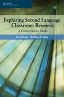 Exploring Second Language Classroom Research : A Comprehensive Guide