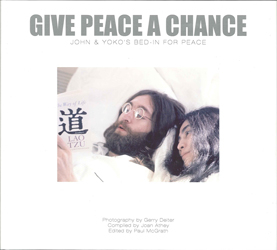 Image of Give Peace A Chance John & Yokos Bed-in For Peace
