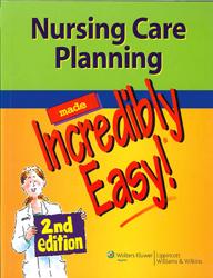 Image of Nursing Care Planning Made Incredibly Easy