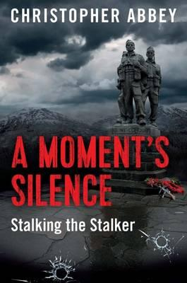 Image of Moment's Silence : Stalking The Staker