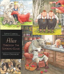 Alice Through The Looking Glass Illustrated Classics