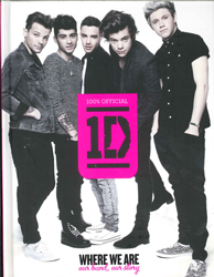 Image of One Direction : Where We Are ( 100% Official ) Our Band Our Story