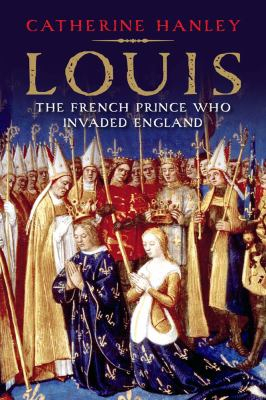 Image of Louis : The French Prince Who Invaded England
