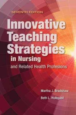 Image of Innovative Teaching Strategies In Nursing And Related Healthprofessions