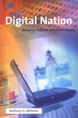 Image of Digital Nation : Toward An Inclusive Information Society