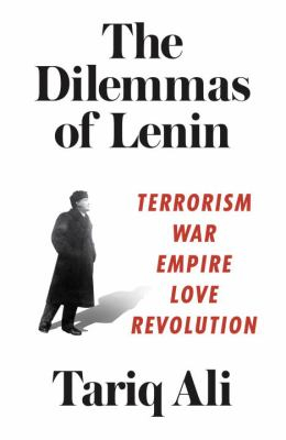 Image of The Dilemmas Of Lenin : Terrorism War Empire Love Revolution