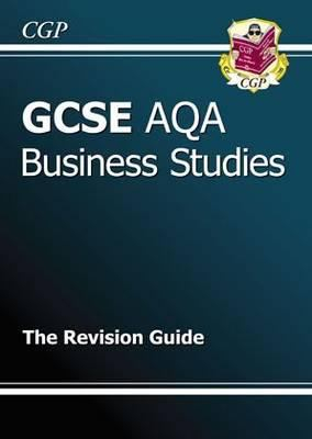 Image of Gcse Aqa Business Studies The Revision Guide