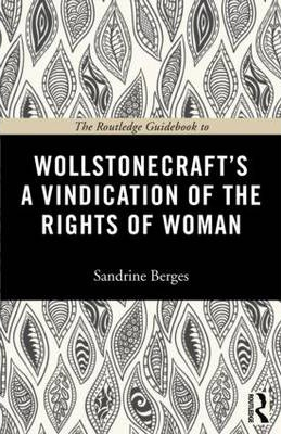 Image of Routledge Guidebook To Wollstonecraft's A Vindication Of Therights Of Woman