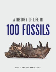 Image of History Of Life In 100 Fossils