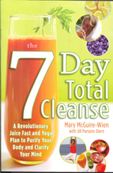 Image of 7 Day Total Cleanse A Revolutionary New Juice Fast & Yoga Plan To Purify Your Body & Clarify The Mind
