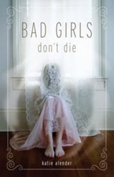 Image of Bad Girls Dont Die