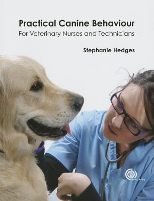 Image of Practical Canine Behaviour For Veterinary Nurses And Technicians