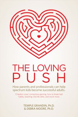 Image of Loving Push : How Parents And Professionals Can Help Spectrum Kids Become Successful Adults