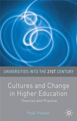 Image of Cultures And Change In Higher Education : Theories And Practice