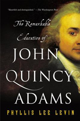 Image of Remarkable Education Of John Quincy Adams