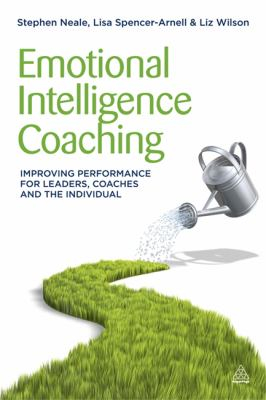 Image of Emotional Intelligence Coaching : Improving Performance For Leaders Coaches And The Individual