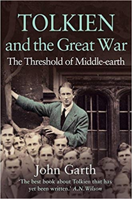Image of Tolkien & The Great War The Threshold Of Middle Earth