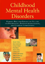 Image of Childhood Mental Health Disorders Evidence Base & Contextualfactors For Psychosocial Psychopharmacological Comb