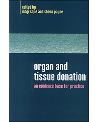 Image of Organ & Tissue Donation An Evidence Base For Practice