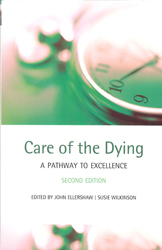 Image of Care Of The Dying : A Pathway To Excellence